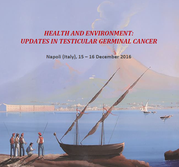 Convegno Health and Environment: Updates in testicular germinal cancer, il 15 e il 16 dicembre a Napoli.